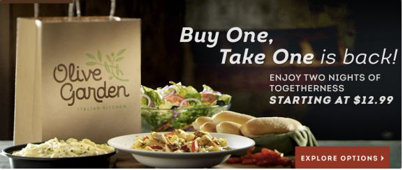 Olive garden buy one entree get one to go for free saving toward a better life saving Does olive garden have take out