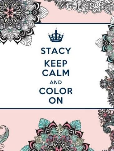 Color Your Stress Away In This Personalized Coloring Book Where Beautiful Pages Are Peppered With Inspiring Quotes To Calm Mind And Lift