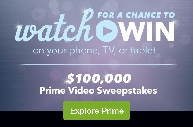 Amazon Prime Video Sweepstakes | Watch TV to WIN! - Saving