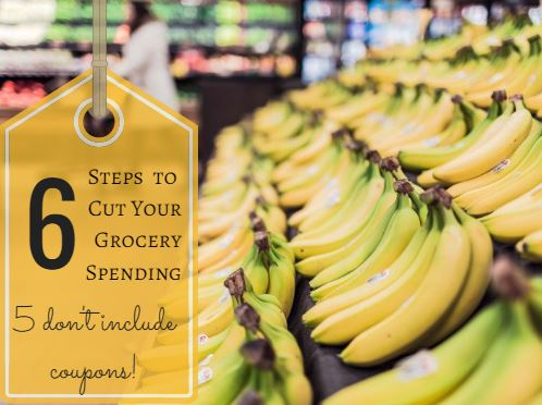 6 steps to cut your grocery spending