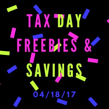 Tax Day 2017 Freebies