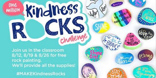 Is Rock Painting And Thing Where You Live It Around Here This Month Michaels Stores Are Having FREE Make Kindness Rocks Events On Saturdays