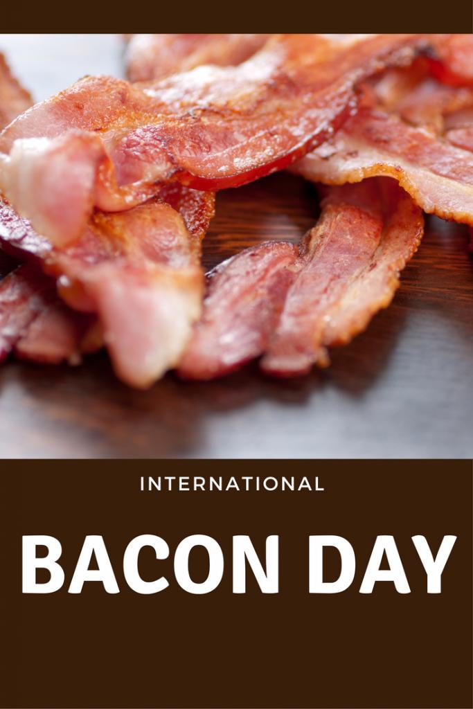 September 2, 2017 - International Bacon Day - Saving Toward A ...