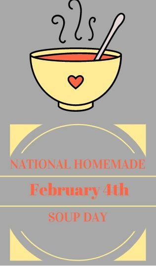 February 4 2018 National Homemade Soup Day Recipes Here