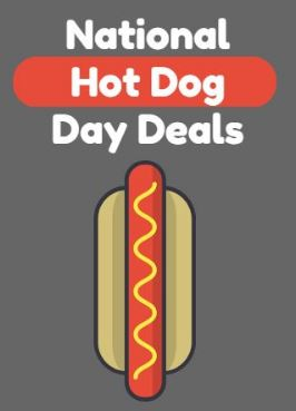 July 18 2018 Is National Hot Dog Day 2018 Here Are All The Places You Can Get Hot Dog Deals