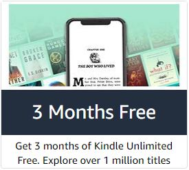 Last Day* Amazon Prime Members: Kindle Unlimited 3 Months